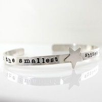 Even the Smallest Star Shines in the Darkness - hand stamped sterling silver cuff bracelet