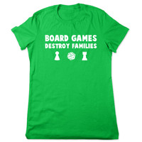 Funny Shirt, Board Games Destroy Families, Funny T Shirt, Funny Tshirt, Game Tshirt, Family Game Night, Funny Tee, Ladies Women Plus Size