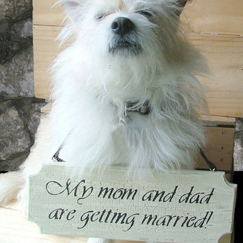 Custom Wedding or Engagement Sign - For Small Dog -  Reclaimed Wood Sign