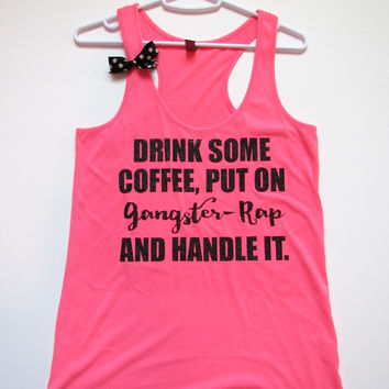 SALE -  GANGSTER RAP TANK - Racerback Tank - Ruffles with Love - Womens Fitness - Workout Clothing - Workout Shirts with Sayings