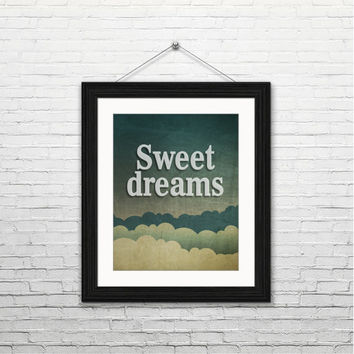 Sweet dreams, 8x10 instant download, printable art, digital print, typography print, digital art home decor, housewarming gift, clouds blue