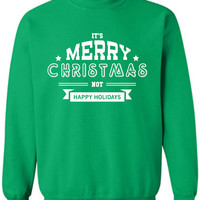 It's Merry Christmas Not Xmas Crewneck Sweatshirt Clothing Sweater For Unisex Style Funny Sweatshirt x Crewneck x Jumper x Sweater ML-091