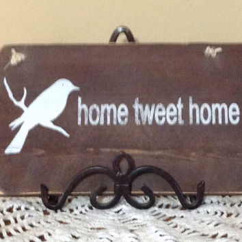 Home Tweet Home....Rustic Repurposed Hand Painted Wood Sign/Decor/Wedding/Housewarming Gift