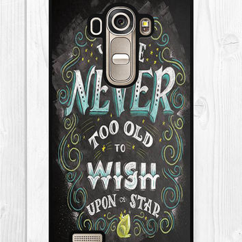 Your never too old to wish upon a star LGE G4 Case