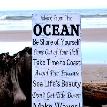 Advice From The Ocean Sign LARGE Beach Wood Signage Nautical Hand Painted Beach House Decor