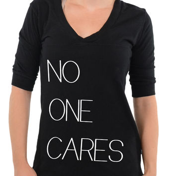 No One Cares -Football V-Neck Tee