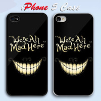Alice In Wonderland We're All Mad Here Custom iPhone 5 Case Cover