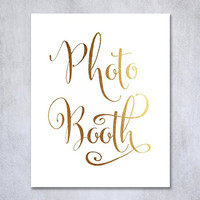 Photo Booth Gold Foil Sign Art Print Wedding Reception Signage Party Photography Poster Decor 8 inches x 10 inches