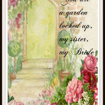"""Scripture Art Print  """"You Are A Garden Locked Up"""" Wall Decor, 8 x 10"""" Unframed Motivational Quote"""