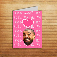 Drake Card Love Card Printable Boyfriend Birthday Gift Romantic Anniversary card Funny Pop Culture card Rap Instant Download Hotline Bling
