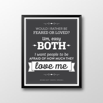 The Office Michael Scott Quote Season 2 Episode 6 Printable - Afraid of How Much They Love Me - Dark Grey and White