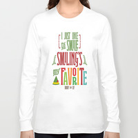 Smiling's My Favorite - Quote by Buddy the Elf Long Sleeve T-shirts by Noonday Design