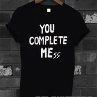 you complete mess shirt 5 second of summer luke hemmings 5sos t-shirt printed black and white unisex size (DL-27)