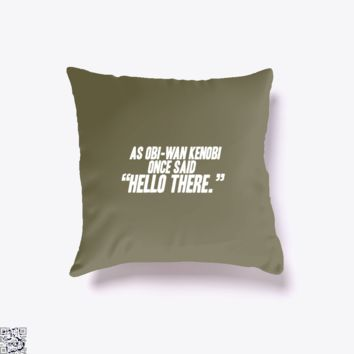 Hello There, Star Wars Throw Pillow Cover