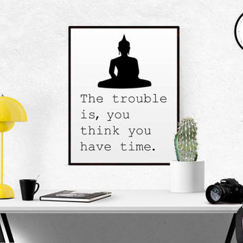 Spiritual Typography Wall Art Print Buddha quotes Zen printable Yoga Inspirational Quote Buddha Quote Buddha Printable Buddha Sign Poster