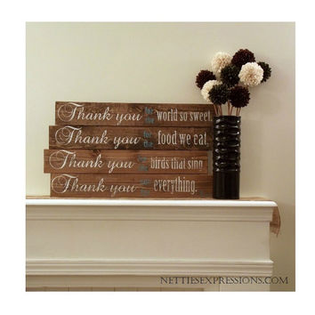 Thank You for the World So Sweet – Rustic Pallet Wall Hanging