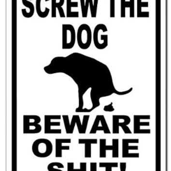 Beware of the Dog Poop Funny White 001 9x12 Aluminum Metal Sign