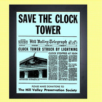 Back to the Future Save the Clock Tower Flyer Movie Reproduction Print McFly Delorean