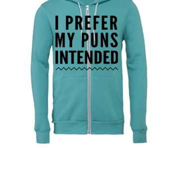 I prefer my puns intended - Unisex Full-Zip Hooded Sweatshirt