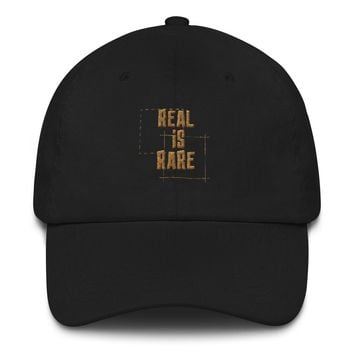 Real Is Rare Dad hat