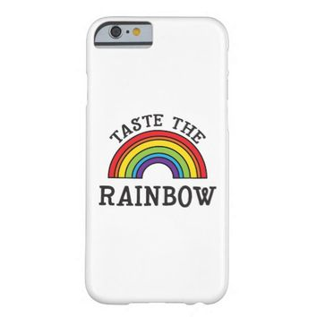 Taste The Rainbow LGBT Pride Barely There iPhone 6 Case