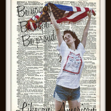 Be young Be dope Be proud Like an American. Lana by vintagemystic