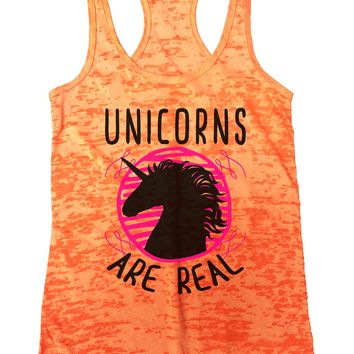 Unicorns are real Burnout Tank Top By Funny Threadz