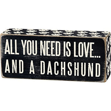 All You Need Is Love... And A ... Mini Wood Box Sign - Black & White for wall hanging, table or desk 6-in x 2-in (Dachshund)