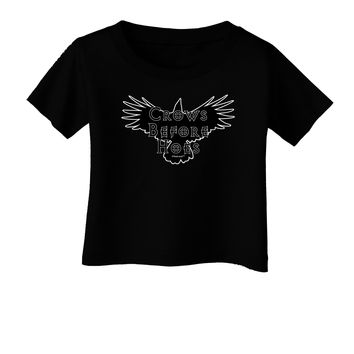 Crows Before Hoes Design Infant T-Shirt Dark by TooLoud