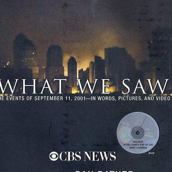 What We Saw: The Events of September 11, 2001, in Words, Pictures, and Video (Book and DVD)