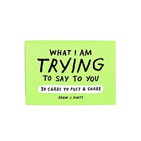What I Am Trying To Say To You Cards (Pack of 30)