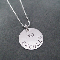 NO EXCUSES Sterling Silver Necklace -Choose 16, 18 or 20 in Sterling Silver Ball Chain - Workout Jewelry - Inspirational Necklace - Crossfit