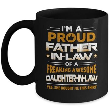 DCKIJ3 Proud Father-In-Law Freaking Awesome Daughter-In-Law Mug
