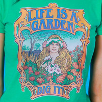 Vintage 1974 Life's a Garden Dig It! Tee