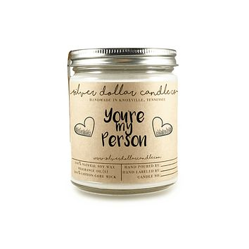 You're My Person - 8oz Soy Candle