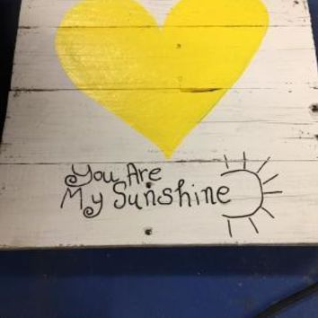 Wood Hand Made Sign-You are my Sunshine