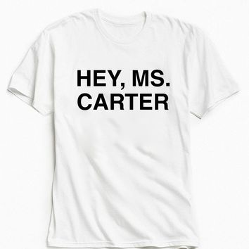 Beyonce Hey Ms. Carter Tee