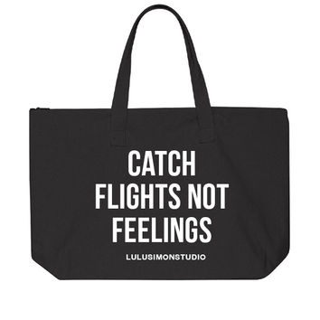 CATCH FLIGHTS NOT FEELINGS ZIPPERED CANVAS TOTE