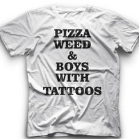 Pizza Weed And Boys With Tattoos T-Shirt -Pizza Weed And Boys With Tattoos- Graphic - T