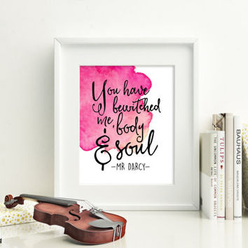 You have bewitched me, body and soul, Mr. Darcy quote, 8x10 digital print, instant download, printable poster, typography, watercolor