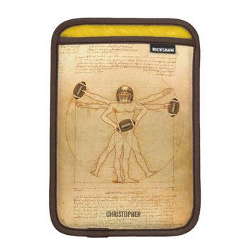 Leonardo Vitruvian Man As American Football Player Sleeve For iPad Mini