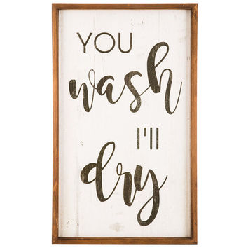 You Wash I'll Dry Wood Wall Decor | Hobby Lobby