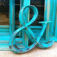 "Ampersand ""&"" sign painted teal and distressed - wedding decor"