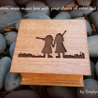 sisters music box, wooden music box, maid of honor music box, best friend music box, Christmas music box for sister,