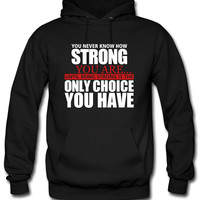 being strong Hoodie
