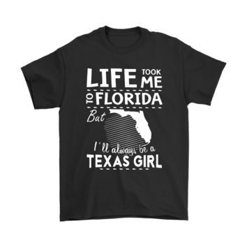 KUYOU Life Took Me To Florida But I'll Always Be A Texas Girl Shirts
