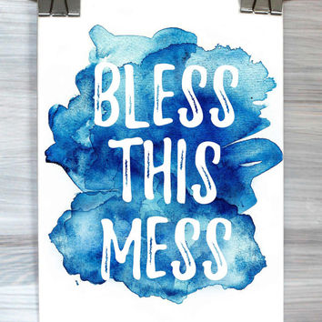 Bless This Mess Print Quote Funny Typography Poster Bedroom Dorm Wall Art Watercolor Apartment Home Decor