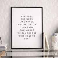Jonatan Martensson,INSPIRATIONAL QUOTE,Feelings Are Much Like Waves,Love Sign,Love Quote,Office Decor,Wedding Anniversary,I Love You Sign
