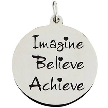 Stainless Steel Charm Imagine Believe Achieve