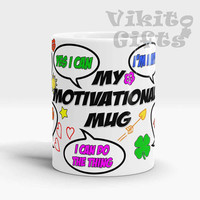 Motivational mug, Unique and Fun Coffee Cup, Motivational mug for women, Motivational mug for men, Positive Vibes Mug, Inspirational Mug